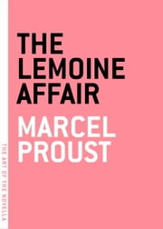 The Lemoine Affair ebook by Marcel Proust,Charlotte Mandell