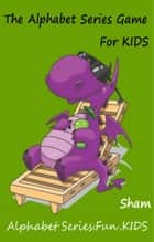 The Alphabet Series Game For Kids ebook by