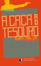 A caça ao tesouro ebook by Andrea  Camilleri