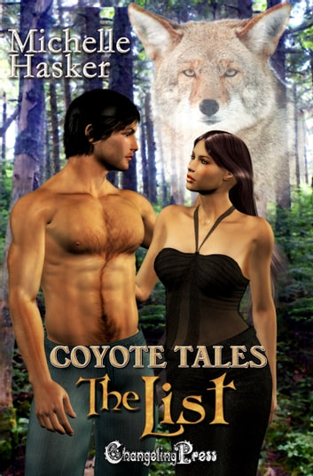 The List (Coyote Tales) ebook by Michelle Hasker