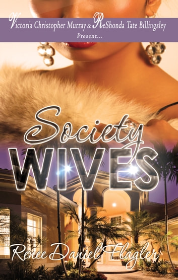Society Wives ebook by Renee Flagler