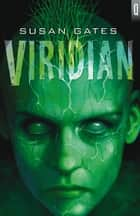 Viridian ebook by Susan Gates