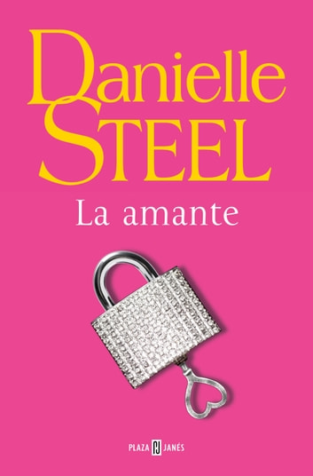 La amante ebook by Danielle Steel