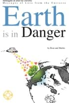 Earth is in Danger ebook by Roar Sheppard