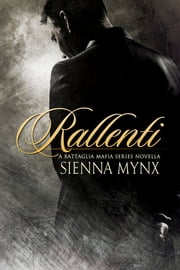Rallenti ebook by Sienna Mynx