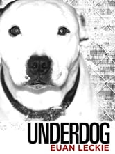 Underdog ebook by Euan Leckie