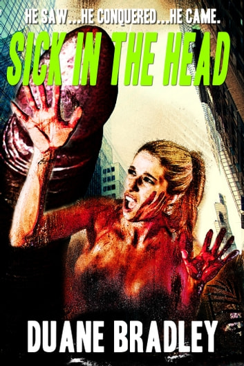 Sick in the Head ebook by Duane Bradley