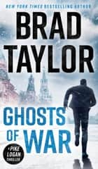 Ghosts of War 電子書 by Brad Taylor