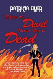 Before the Devil Knows You're Dead ebook by Patricia Eimer