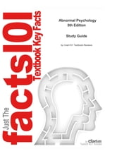 e-Study Guide for: Abnormal Psychology by Halgin, ISBN 9780073347080 ebook by Cram101 Textbook Reviews