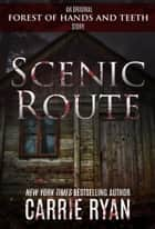 Scenic Route eBook by Carrie Ryan