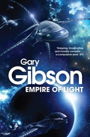 Empire of Light ebook by Gary Gibson