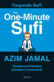 The One-Minute Sufi ebook by Azim Jamal