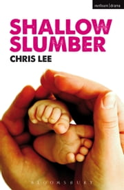 Shallow Slumber ebook by Chris Lee