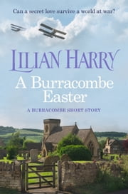 A Burracombe Easter ebook by Lilian Harry