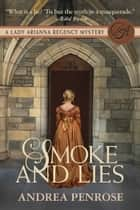 Smoke & Lies ebook by Andrea Penrose
