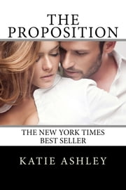 The Proposition ebook by Katie Ashley