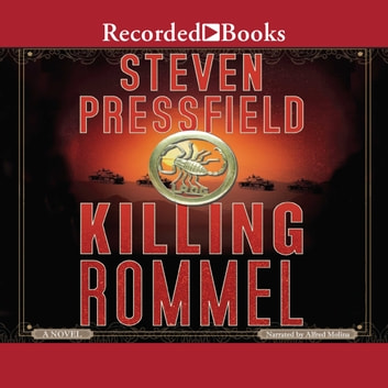 Killing Rommel audiobook by Steven Pressfield