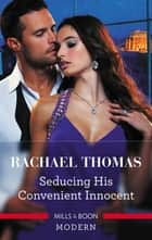 Seducing His Convenient Innocent eBook by Rachael Thomas