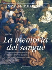 La memoria del sangue ebook by Caryl Phillips