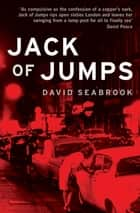 Jack of Jumps ebook by David Seabrook