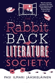The Rabbit Back Literature Society ebook by Pasi Ilmari Jääskeläinen,Lola M. Rogers