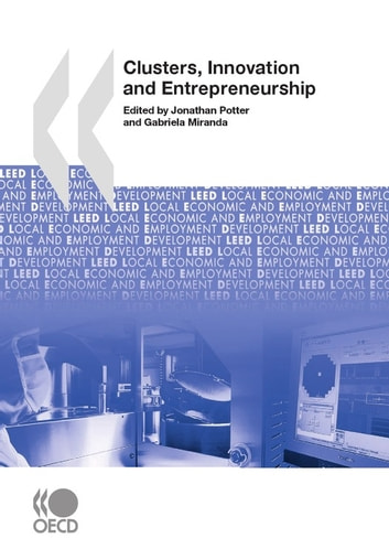 Clusters, Innovation and Entrepreneurship ebook by Collective