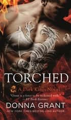 Torched - A Dragon Romance ebook by Donna Grant