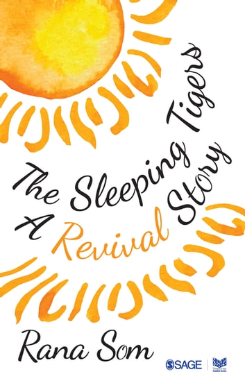 The Sleeping Tigers - A Revival Story ebook by Mr. Rana Som