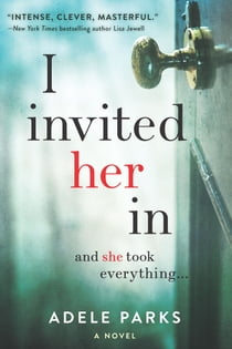 I Invited Her In 電子書籍 by Adele Parks