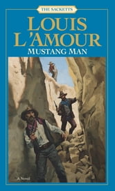 Mustang Man ebook by Louis L'Amour