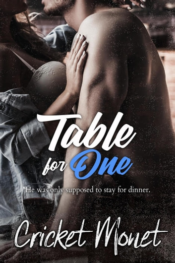 Table for One - Only Series, #1 ebook by Cricket Monet