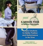 50 5-Minute Fixes to Improve Your Riding ebook by Wendy Murdoch