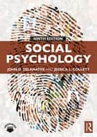 Social Psychology ebook by John DeLamater, Jessica Collett