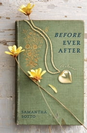 Before Ever After - A Novel ebook by Samantha Sotto