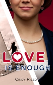 Love is Enough ebook by Cindy Rizzo