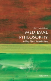 Medieval Philosophy: A Very Short Introduction ebook by John Marenbon