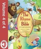 The Rhyme Bible Storybook, Vol. 4 ebook by L. J. Sattgast