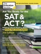Are You Ready for the SAT and ACT?, 2nd Edition ebook by Princeton Review