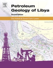 Petroleum Geology of Libya ebook by Don Hallett,Daniel Clark-Lowes