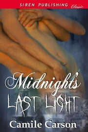 Midnight's Last Light ebook by Camile Carson