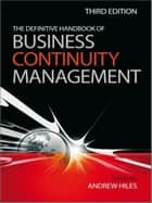 The Definitive Handbook of Business Continuity Management ebook by Andrew Hiles