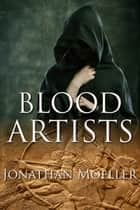 Blood Artists (World of Ghost Exile short story) ebook by