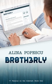 Br0th3rly ebook by Alina Popescu