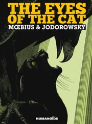 The Eyes of the Cat ebook by Alexandro Jodorowsky,Moebius