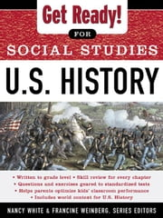 Get Ready! for Social Studies: U.S. History ebook by White, Nancy