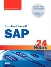 Sams Teach Yourself SAP in 24 Hours ebook by George Anderson