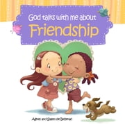 God Talks With Me About Friendship - Making Friends ebook by Agnes de Bezenac,Salem de Bezenac