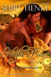 Night Flower ebook by shirl henke