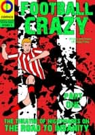 Football Crazy: Part One ebook by Craig Daley